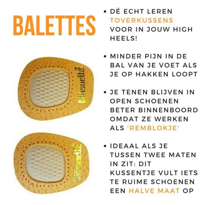 Balettes zorgen voor minder pijn in de bal van de voet. Ook glijd je minder met je tenen over de rand bij open schoenen met hak. Echt leer en schuiven niet!